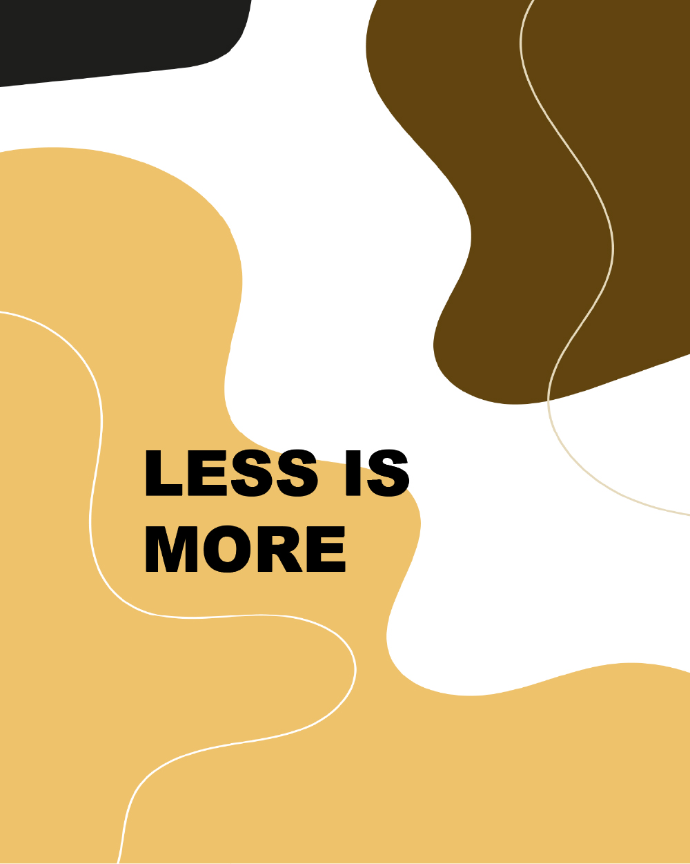 less is more-100